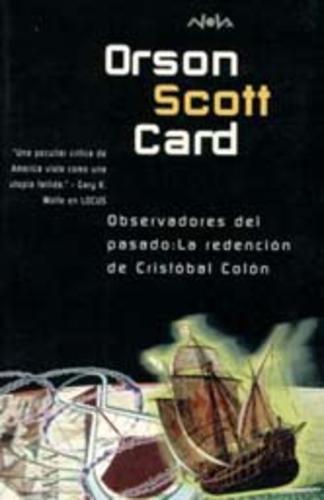 Observadores Del Pasado, La Redención De Cristóbal Colón – Orson Scott Card