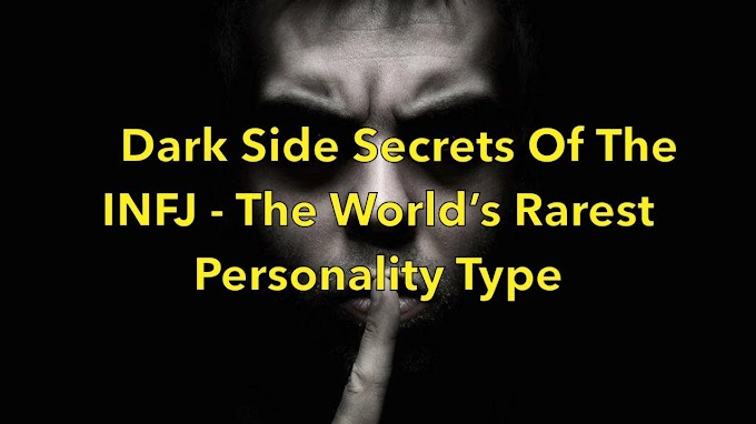 The Dark Side of INFJ  The World's Rarest Personality Type