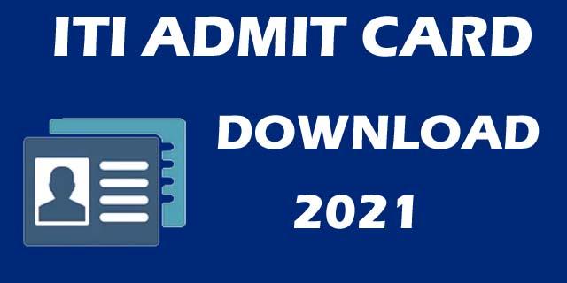 Download Iti Admit Card 2021