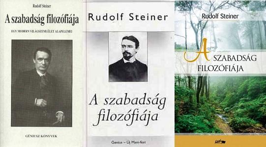 Rudolf Steiner A szabadság filozófiája bemutatása
