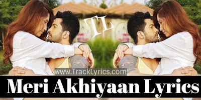 meri-akhiyaan-lyrics-anit-tandon-radhika-nanda