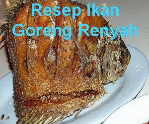 Resep Ikan Goreng Renyah dan Gurih