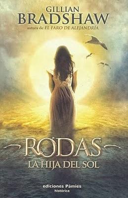 Rodas, la hija del sol – Gillian Bradshaw