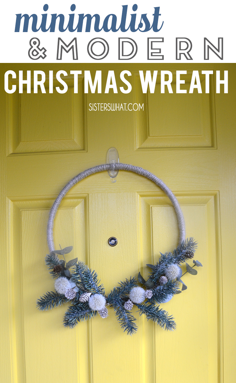 Minimalist and Modern Christmas Wreath How To