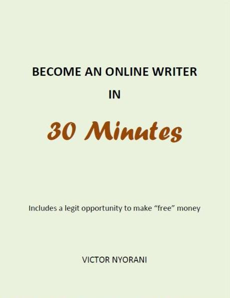 business and money lessons become an online writer in minutes become an online writer in 30 minutes