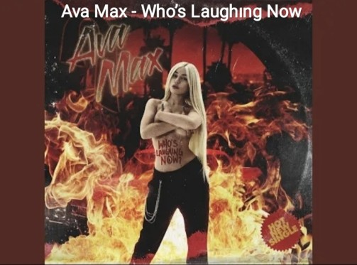 Ava Max - Who's Laughıng Now Lyrics
