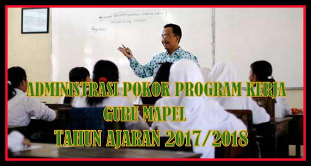 Administrasi Pokok Program Kerja Guru Mapel Tahun Ajaran 2017/2018