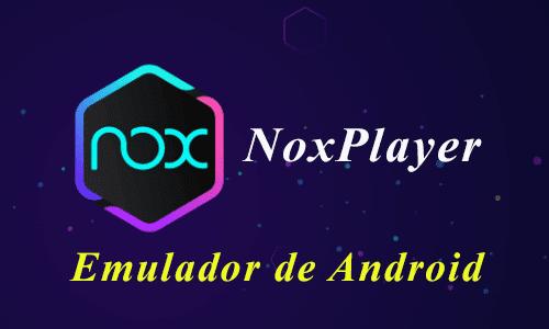 Nox Player para windows