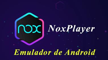 Nox Player el mejor emulador de Android