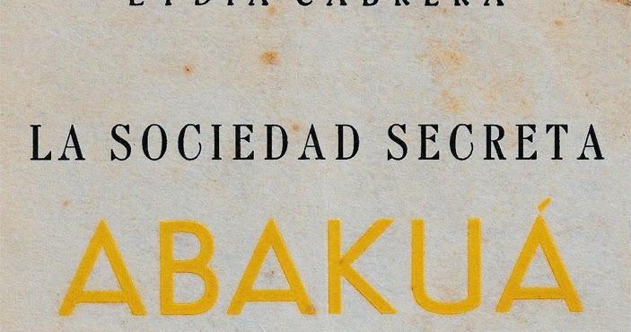 The Abakuá Secret Society