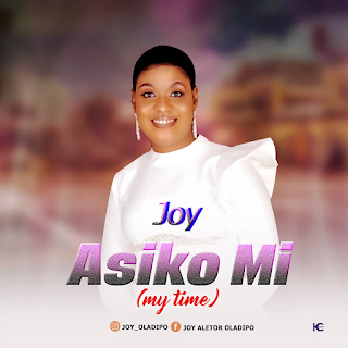 Joy Oladipo – Asiko Mi [Free Mp3 + Lyrics]