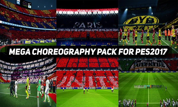 PES 2017 Mega Choreography 2022 Pack AIO