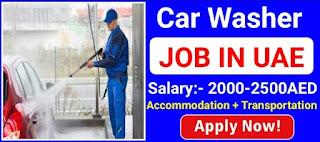 Car Wash Attendant Jobs in Dubai 2021