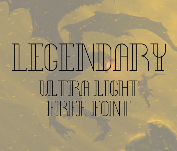 Legendary Ultra Light Free Font