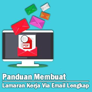 Panduan Membuat Lamaran Kerja Via Email Lengkap