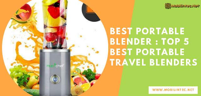 Best Portable Blender : Top 5 Best Portable Travel Blenders