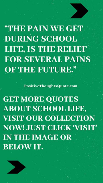 Quotes for school life