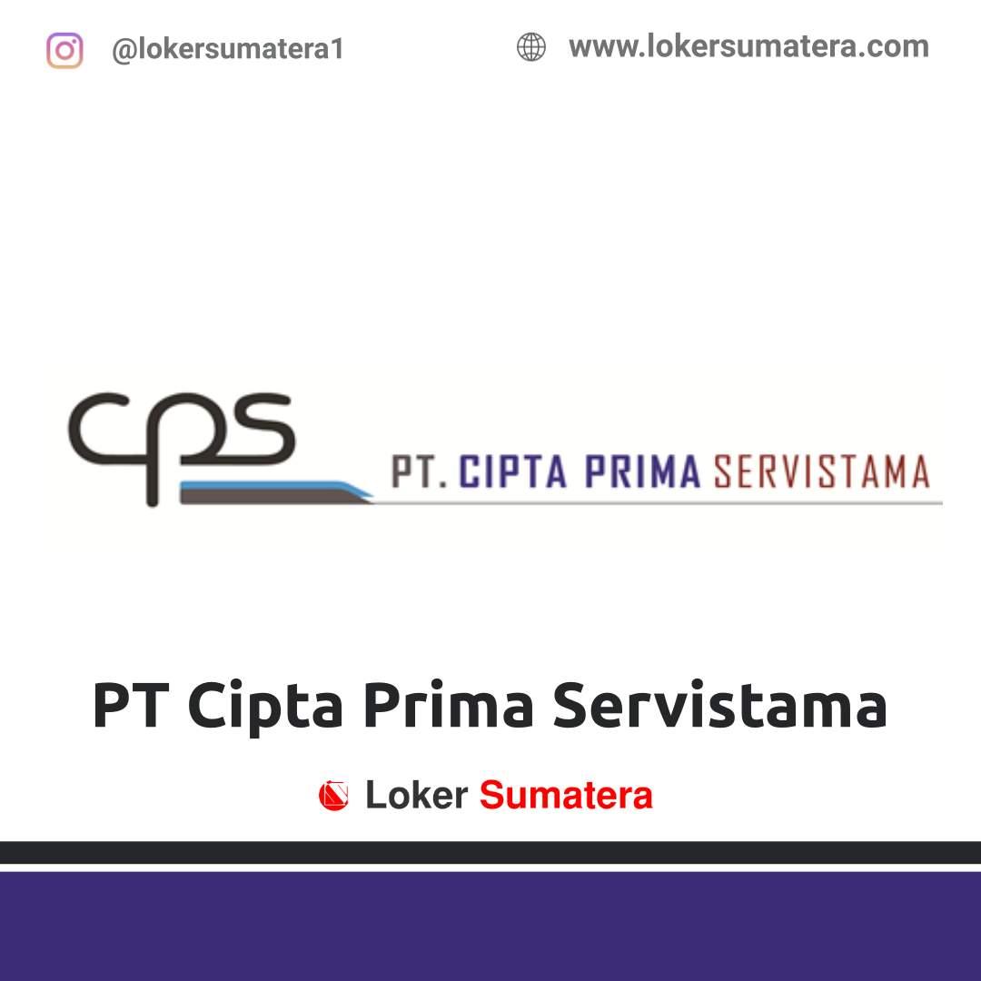 Lowongan Kerja Pekanbaru: PT Cipta Prima Servistama November 2020