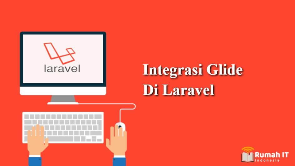 Integrasi Glide di Laravel