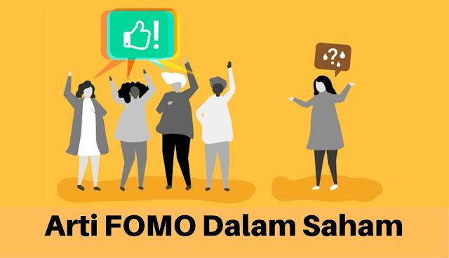 Mengenal Arti FOMO Dalam Saham