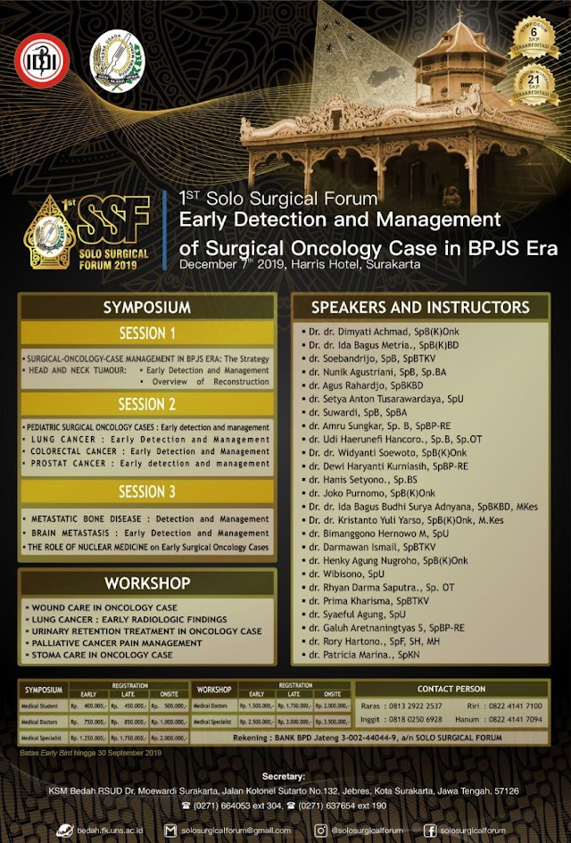 *1St Solo Surgical Forum 2019 : One Day Symposium and Workshop* Sabtu, 7 Desember 2019