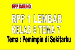 RPP Daring 1 Lembar Kelas 6 Tema 7 Semester 2