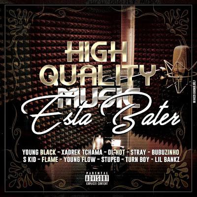 High Quality Music - Está Bater