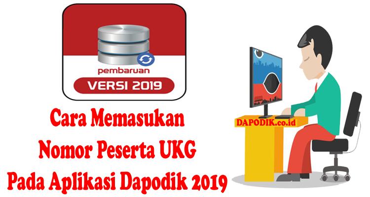 https://www.dapodik.co.id/2018/10/cara-memasukan-nomor-peserta-ukg-pada.html
