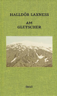 Am Gletscher, Halldor Laxness Wortreich
