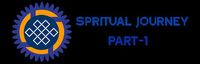 Spiritual Journey -1