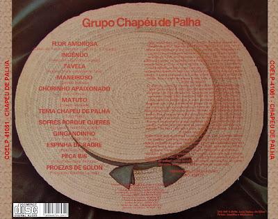 Uma boa pedida pra quem gosta de chorinho e de samba instrumentais é este  primeiro álbum do grupo Chapéu de Palha f3369fdd721