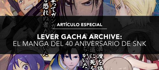 http://www.kofuniverse.com/2018/02/lever-gacha-archive-el-manga-del-40.html