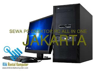 pusat sewa rental komputer pc desktop pc all in one di Jakarta, jasa rental komputer jakarta