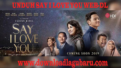 Film Say I Love You 2019 WEB-DL Full Movie