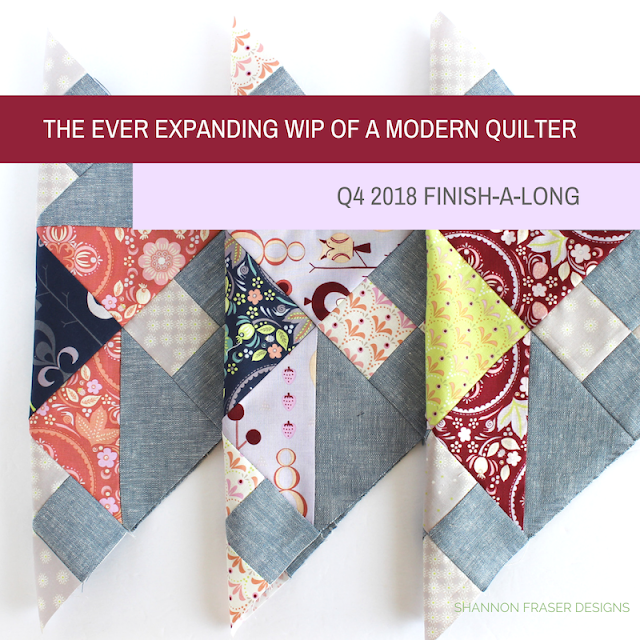 The ever expanding WIP of a modern quilter | Q4 2018 FAL | Shannon Fraser Designs