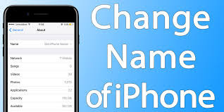 How Do You Change the Name of Your iPhone