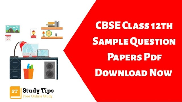 CBSE sample papers for class 12th 2019 - 2020 PDF