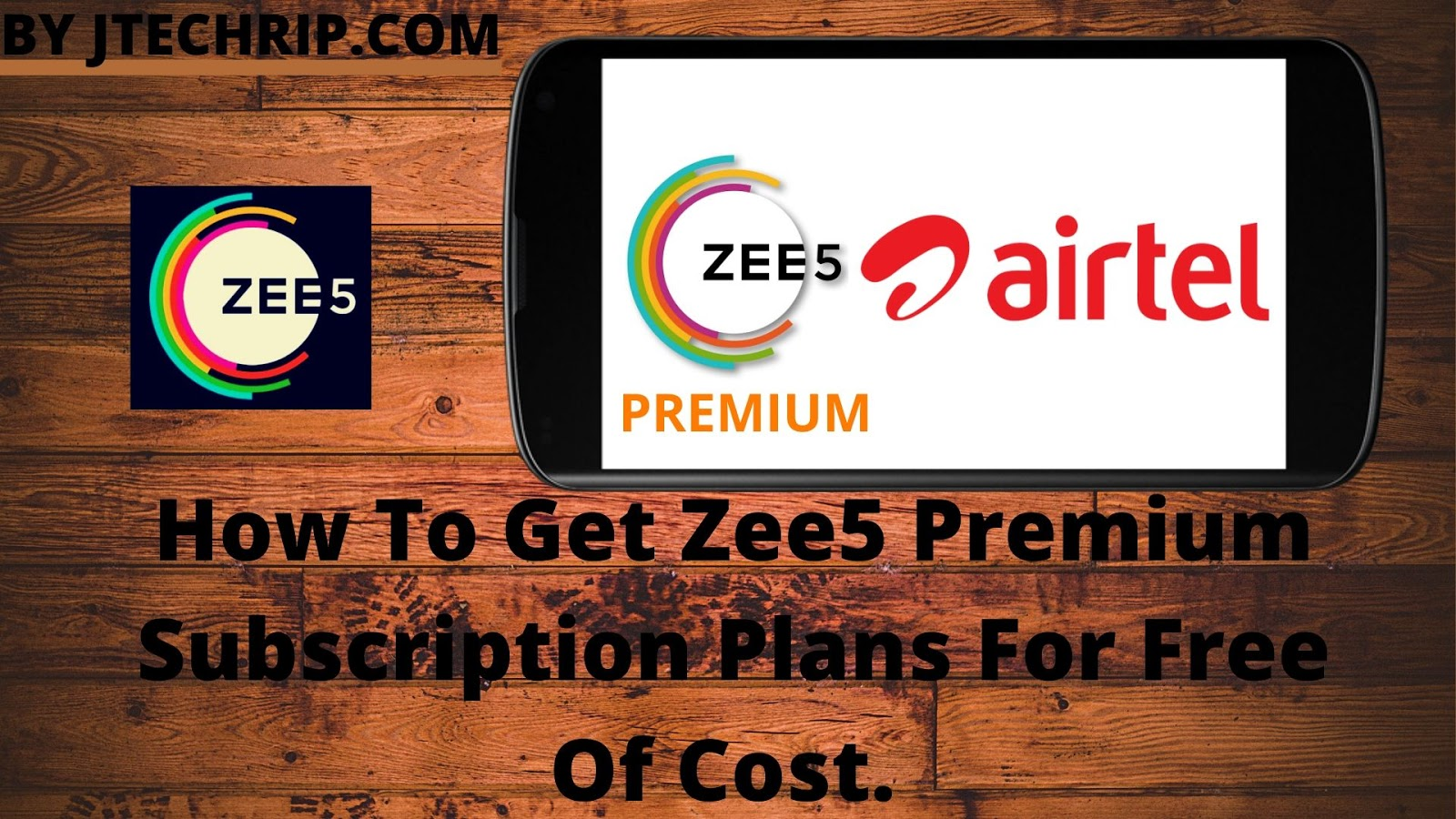 HowTo Get Zee5 Premium Subscription Plans For Free Of Cost.