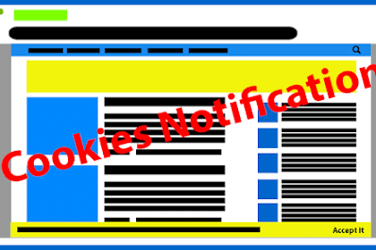 How To Make Cookies Notification in our Blogspot or Blogger