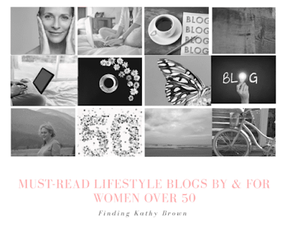 13 top over 50 lifestyle blogs by & for women over 50.