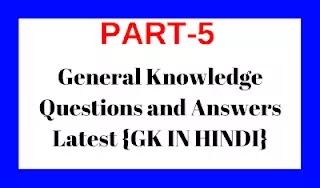 General Knowledge Questions and Answers Latest {GK IN HIDNI}