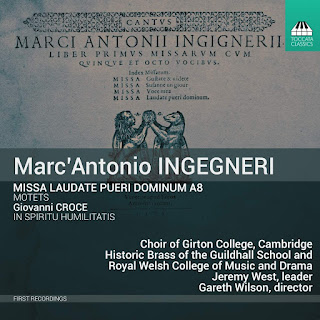 Marc'Antonio Ingegneri Missa Laudate pueri Dominum a 8; Choir of Girton College, Cambridge, Historic Brass of the Guildhall School and the Royal Welsh College of Music and Drama, Gareth Wilson; Toccata Classics