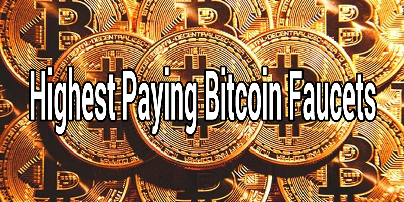 Highest paying bitcoin faucets