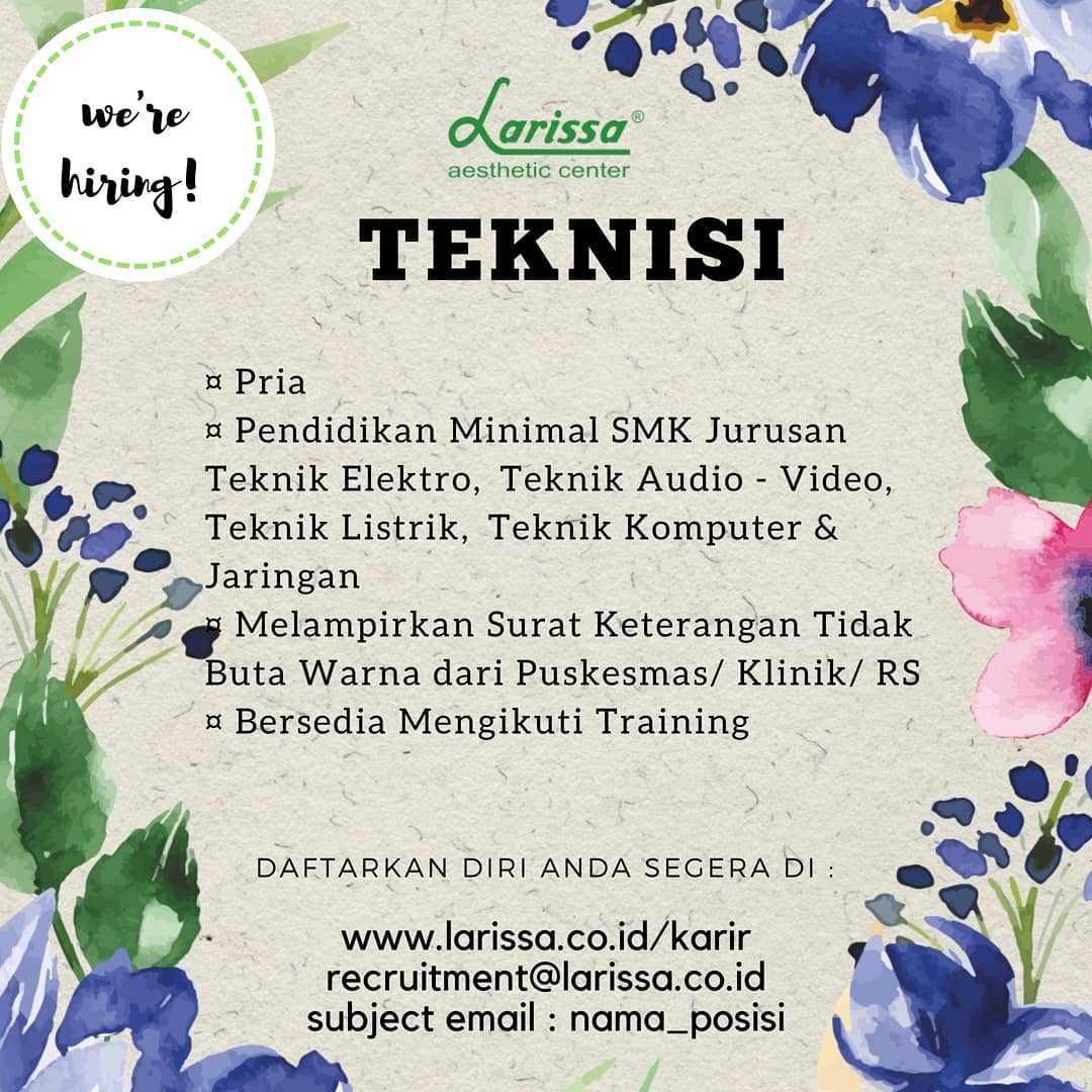 Lowongan Teknisi di Larissa Aesthetic Center cabang Serpong-Tangerang, Jaten-Karanganyar (Jawa Tengah), & Klaten