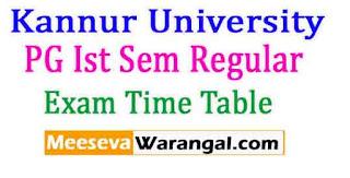 Kannur University PG Ist Sem Regular Nov 2016 Exam Time Table