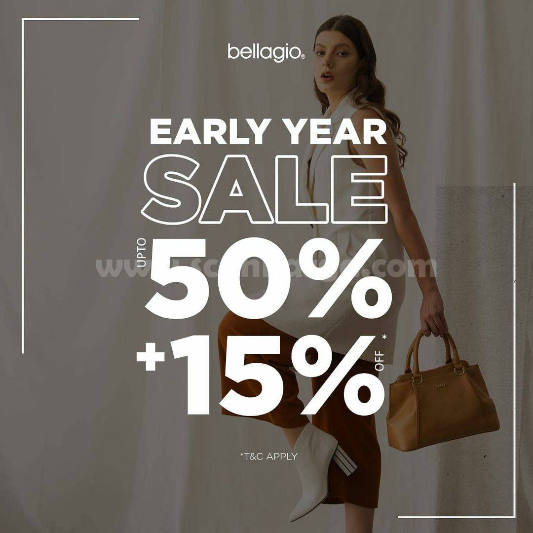 Bellagio Promo Early Year Sale – Up to 50% + 15% Off