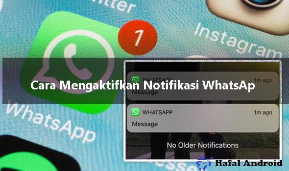 √  6+ Cara Mengaktifkan Notifikasi WhatsApp Yang Tidak Mau Muncul!