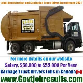Label Construction and Sanitation Garbage Truck Driver Recruitment 2021-22