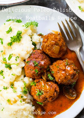 Delicious Paleo Salisbury Steak Meatballs Recipe