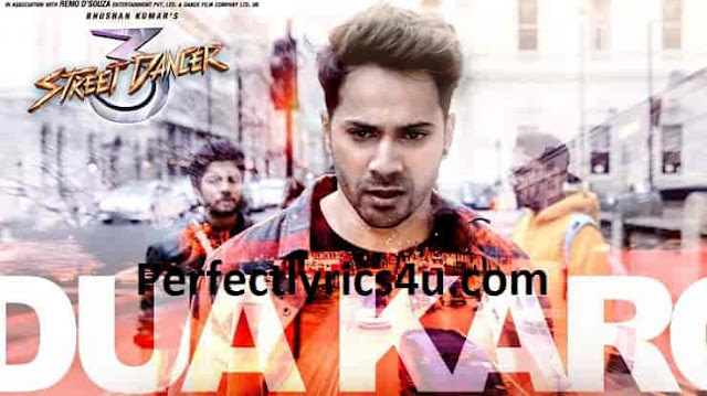 Dua Karo Lyrics  Street Dancer 3D -  Arijit Singh